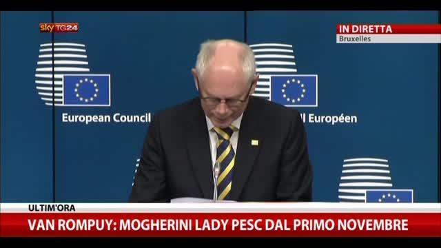 Van Rompuy: Mogherini sarà abile mediatrice