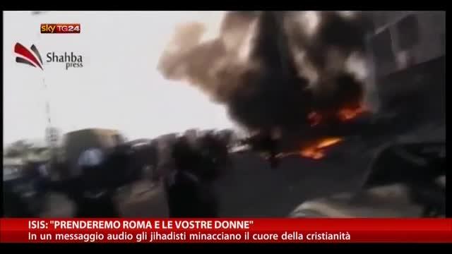 """Isis: """"Prenderemo Roma e le vostre donne"""""""