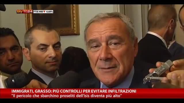 Immigrati, Grasso: più controlli per evitare infiltrazioni
