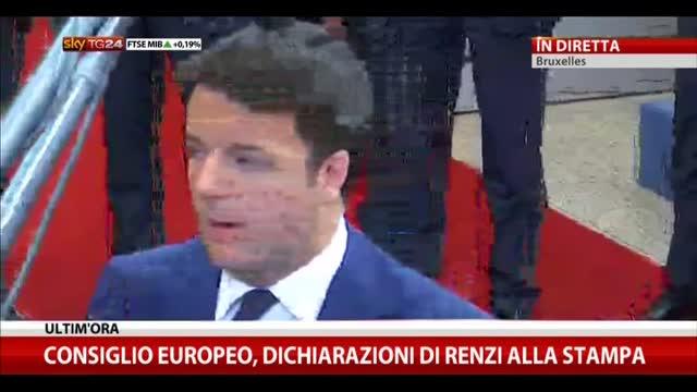 Consiglio Europeo, dichiarazioni di Renzi alla stampa