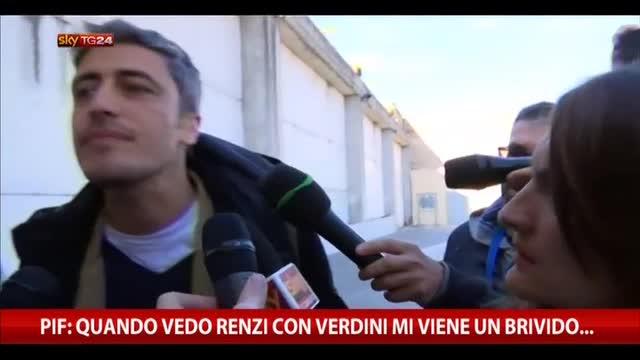 Pif: quando vedo Renzi con Verdini mi viene un brivido...