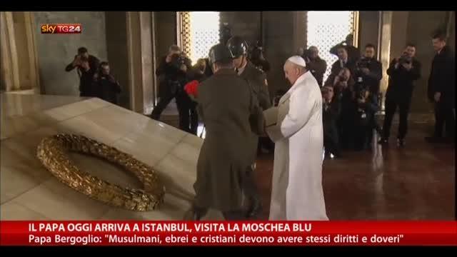 Il Papa oggi arriva a Istanbul, visita la Moschea Blu