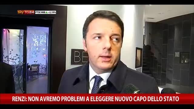 Renzi: non avremo problemi a eleggere nuovo Capo dello Stato