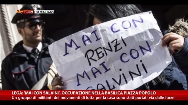 """""""Mai con Salvini"""": occupazione nella basilica Piazza Popolo"""
