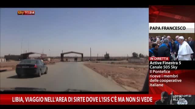 Libia, viaggio dove L'ISIS c'è ma non si vede