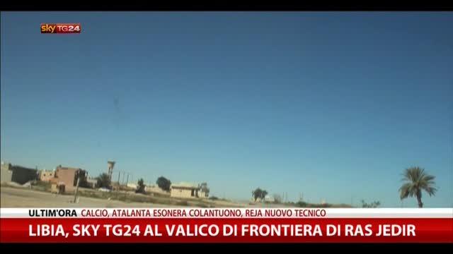 Libia, Sky TG24 al valico di frontiera di Ras Jedir