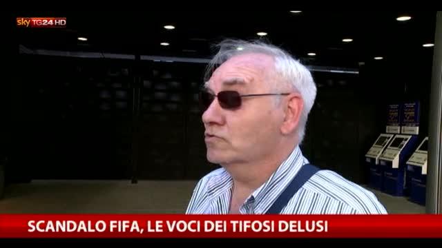 Scandalo Fifa: le voci dei tifosi delusi