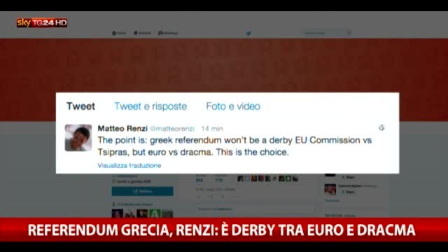 Referendum Grecia, Renzi: è derby tra euro e dracma