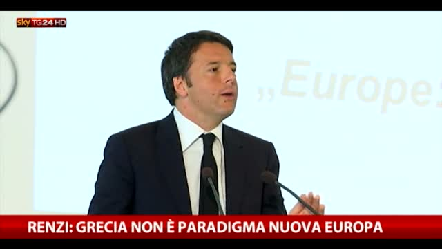"""Renzi: """"Grecia non è paradigma nuova europa"""""""