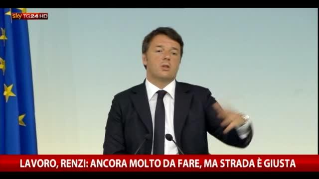 """Lavoro, Renzi: """"Ancora molto da fare ma la strada è giusta"""""""