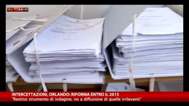 Intercettazioni, Orlando  riforma entro il 2015