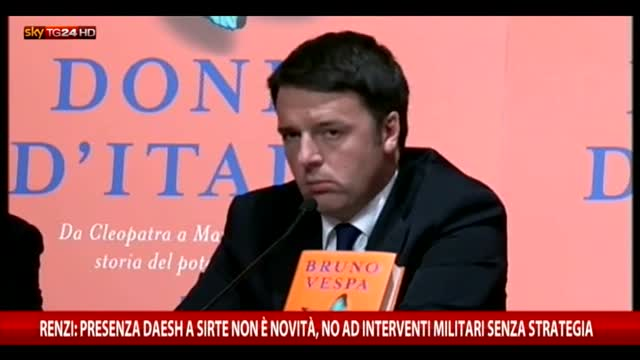 "Renzi: ""No ad interventi militari senza strategia"""