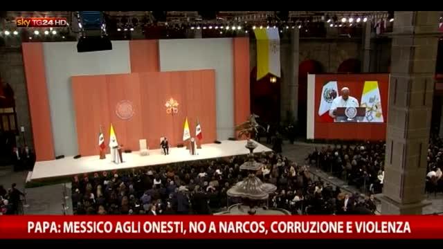 Papa: Messico a onesti, no a narcos, corruzione, violenza