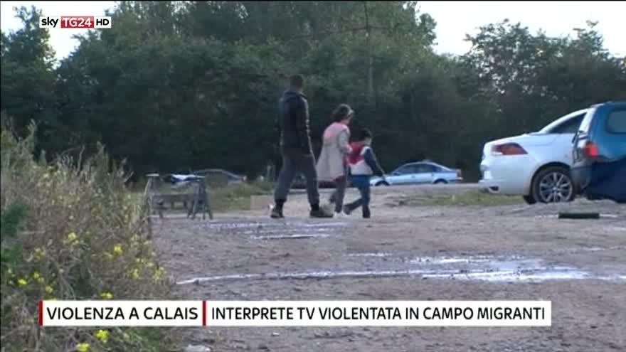 Calais: interprete francese violentata nel campo migranti