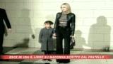 10/07/2008 - Madonna, il fratello racconta