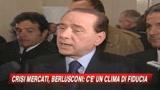 Crisi, Berlusconi ottimista sul piano Ue: Clima di fiducia