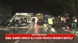 07/02/2009 - Roma, rumeno ubriaco travolge auto e uccide 37enne