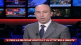 21/02/2009 - Papa: la selezione genetica è un attentato all'umanità