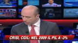 La Cgil vede nero: Pil a meno 3 per cento nel 2009
