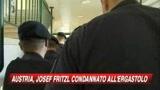 Ergastolo a Fritzl: andrà in un ospedale psichiatrico