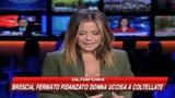 22/03/2009 - Brescia, fermato l'ex fidanzato della donna uccisa