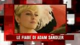 26/03/2009 - SKY Cine News: Racconti incantati con Adam Sandler