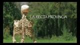LA RECTA PROVINCIA - il trailer