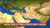 Pakistan, bomba in una moschea sciita: 30 morti