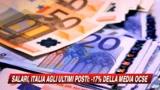Ocse: in Italia i salari sono tra i più bassi d'Europa