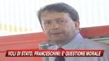 04/06/2009 - Voli di Stato, Franceschini: E' questione morale
