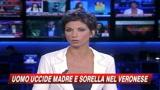 20/06/2009 - Verona, uccide a coltellate madre e sorella: arrestato