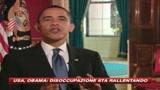 Crisi, Obama: Il peggio è ormai quasi alle spalle