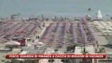 20/08/2009 - Finanza a caccia di evasori in vacanza