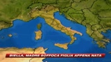 Biella, donna soffoca la figlia appena nata