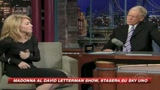 01/10/2009 - Madonna e David Letterman, coppia mancata
