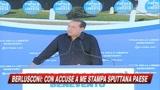 Berlusconi: con accuse a me la stampa danneggia Italia