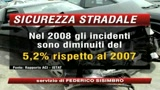 Incidenti, nel 2008 meno morti sulle strade italiane