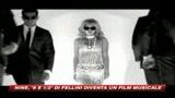 Ecco il kolossal musicale ispirato a Fellini