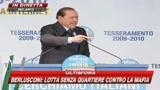 Berlusconi: L'antimafia dei fatti contro le calunnie