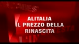 Alitalia il prezzo della rinascita - parte prima