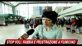 Stop voli, rabbia e frustazione a Fiumicino