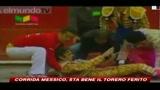 25/04/2010 - Corrida Messico, sta bene il torero ferito