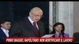 Primo Maggio, Napolitano: Non mortificare il lavoro
