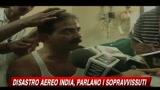 22/05/2010 - Disastro aereo India, parlano i sopravvissuti