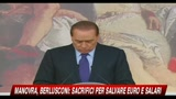 Manovra, Berlusconi: servono sacrifici