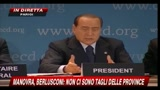 Manovra, Berlusconi:  non ci sono tagli delle province