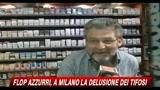 21/06/2010 - Flop azzurri, a Milano la delusione dei tifosi