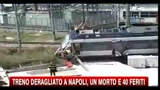 Treno deragliato a Napoli, un morto e 40 feriti