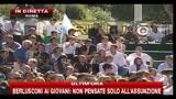 8- Berlusconi: Problema energia per colpa di chi ci ha preceduto