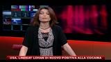 USA, Lindsay Lohan di nuovo positiva alla cocaina